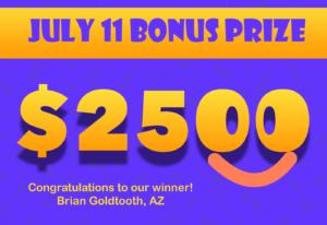 AZ Big Game Super Raffle July 11 2021 Bonus Prize Winner